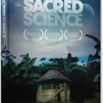sacred_science_film