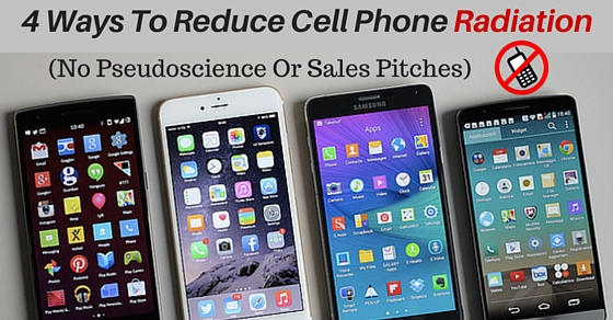 4 Ways To Reduce Radiation Caused From Cell Phones