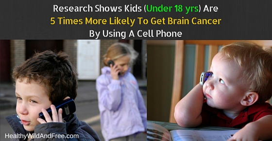 Kids Are 5 Times More Likely To Get Brain Cancer By Using a Cell Phone