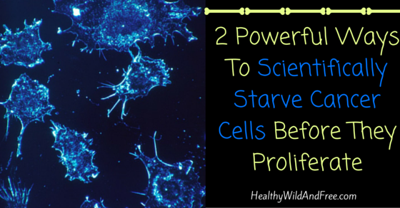 2 Powerful Ways To Starve Cancer Cells Before They Grow Out Of Control