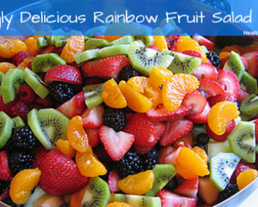 Amazingly Delicious Rainbow Fruit Salad Recipe
