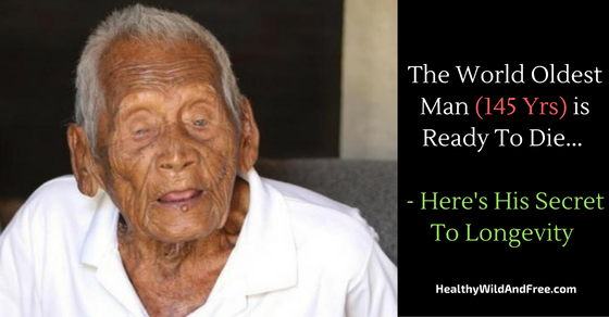 The World Oldest Man (145 Yrs) is Ready To Die – Here's His Secret To Longevity