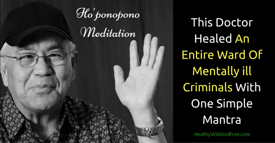 This Doctor Healed An Entire Ward Of Mentally ill Criminals With One Simple Mantra