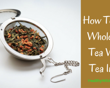 how-to-make-whole-plant-tea-with-a-tea-infuser-healthy-wild-and-free