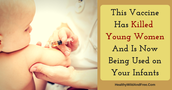 This Vaccine Has Killed Young Women And Is Still On The Market