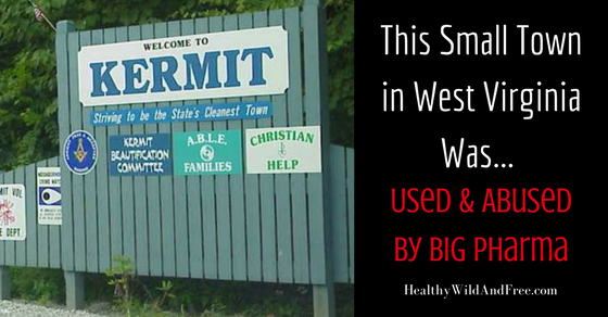 Big Pharma Knowingly Targeted The Poorest Town in West Virginia With Addictive Opioids