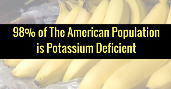 98% of The American Population is Potassium Deficient (And This is Crucially Important)