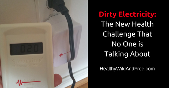Dirty Electricity: The New Health Challenge That No One is Talking About