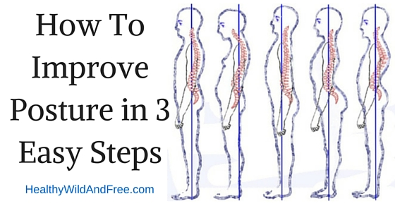 How To Improve Posture in 3 Easy Steps