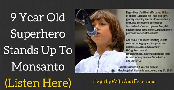 9 Year Old Organic Superhero Stands Up To Monsanto