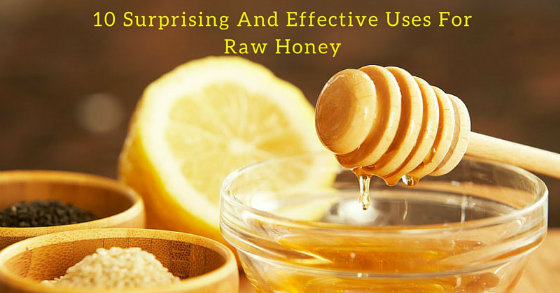 10 Surprising And Effective Uses For Raw Honey