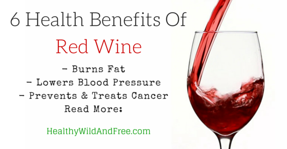 6 Health Benefits Of Red Wine – Prevents Cancer, Burns Fat, Lowers Blood Pressure
