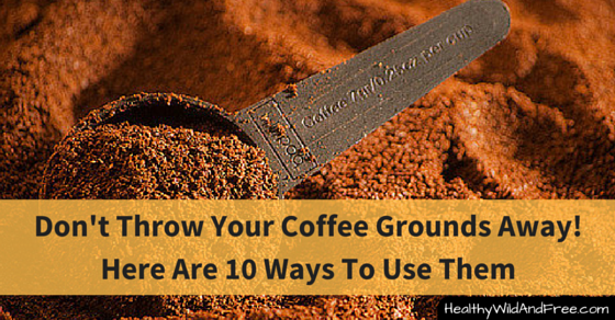 Don't Throw Your Coffee Grounds Away! Here Are 10 Ways To Use Them