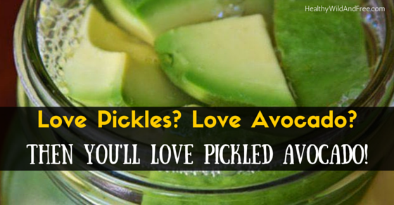 Love Pickles? Love Avocado? Then You'll Love Pickled Avocado!