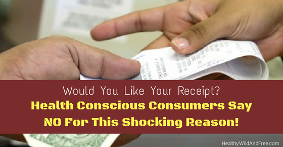 Would You Like Your Receipt? Health Conscious Consumers Say NO!