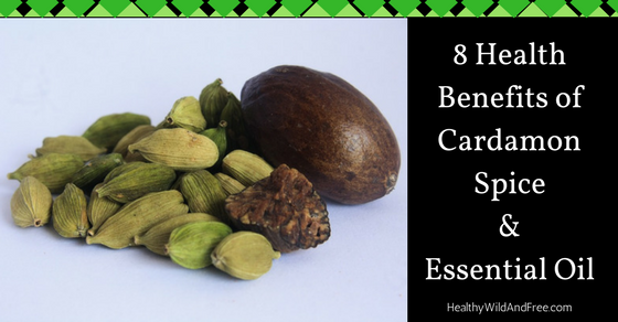 8 Health Benefits of Cardamon Spice and Essential Oil