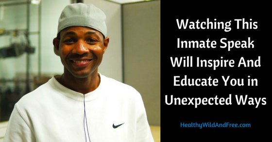I Promise: Watching This Inmate Speak Will Inspire And Educate You in Unexpected Ways