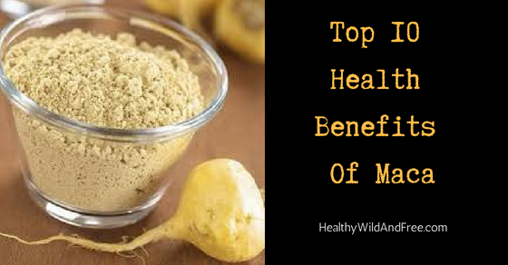 Top 10 Health Benefits Of Maca